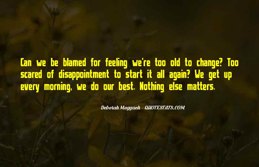 Not Feeling So Well Quotes #4620
