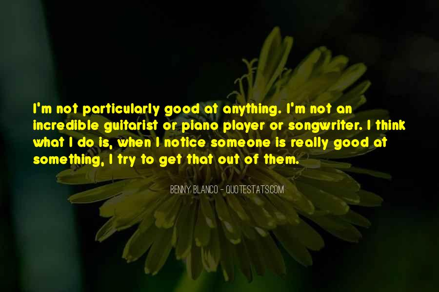 Not Good At Anything Quotes #1325906
