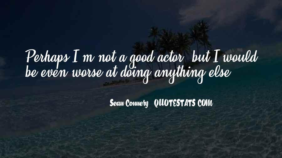 Not Good At Anything Quotes #254613