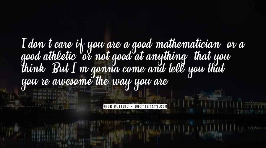Not Good At Anything Quotes #697207
