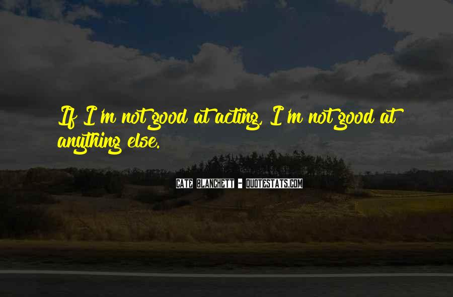 Not Good At Anything Quotes #970492