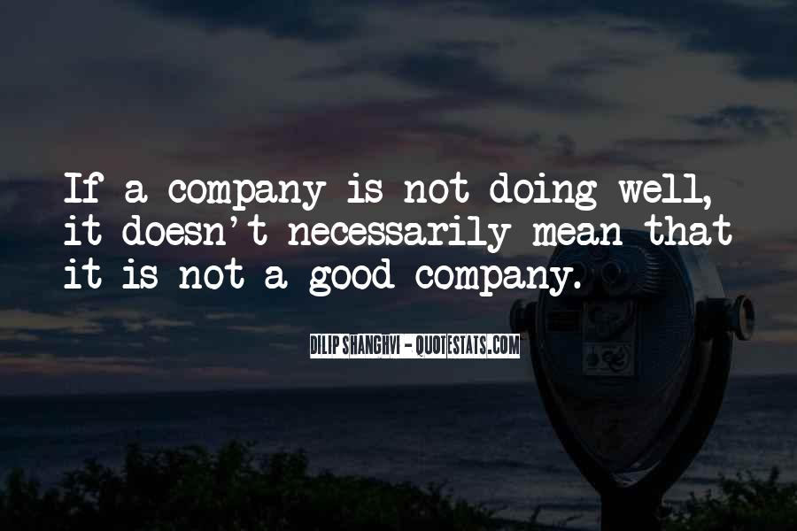 Not Good Company Quotes #1151827