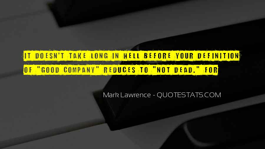 Not Good Company Quotes #1210876