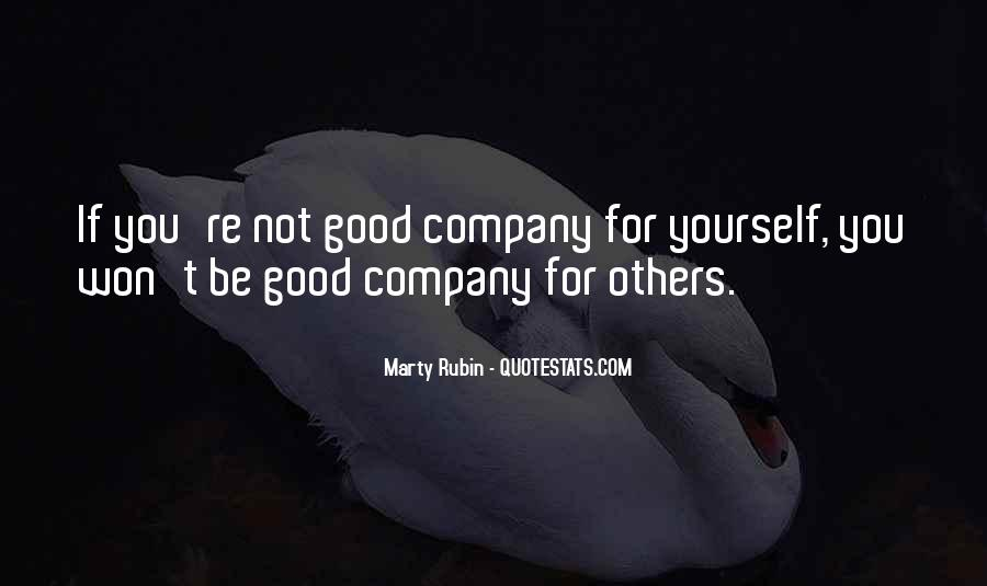 Not Good Company Quotes #1223729