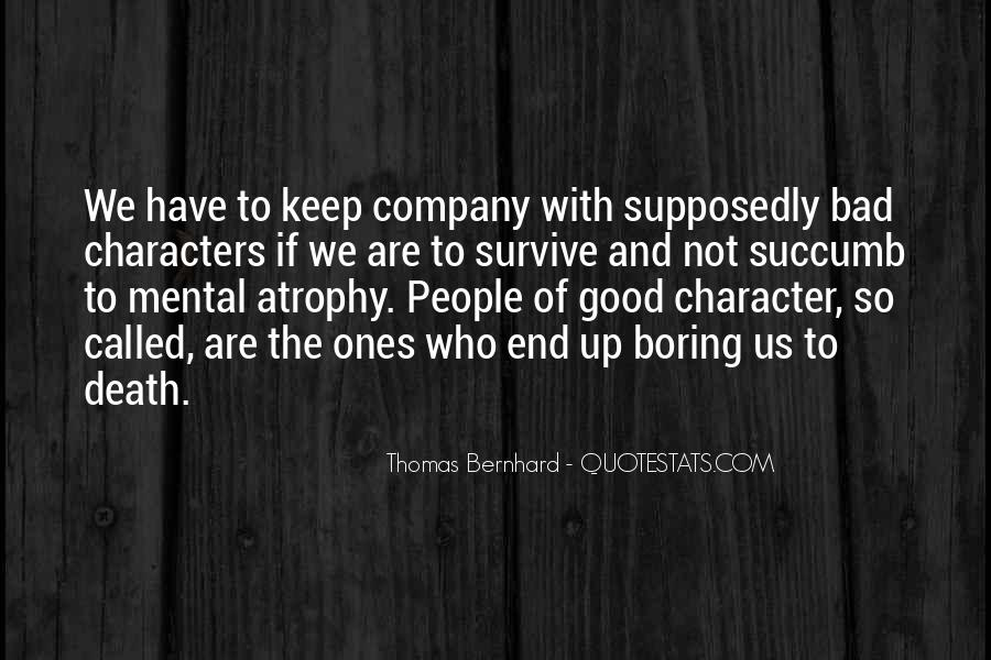 Not Good Company Quotes #1266723