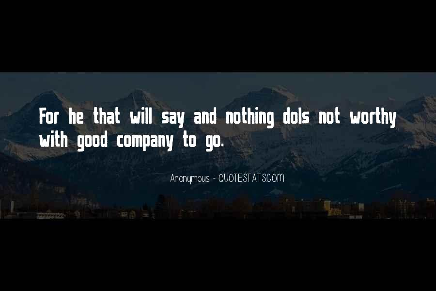 Not Good Company Quotes #1373331