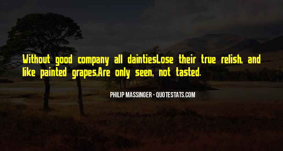 Not Good Company Quotes #230912