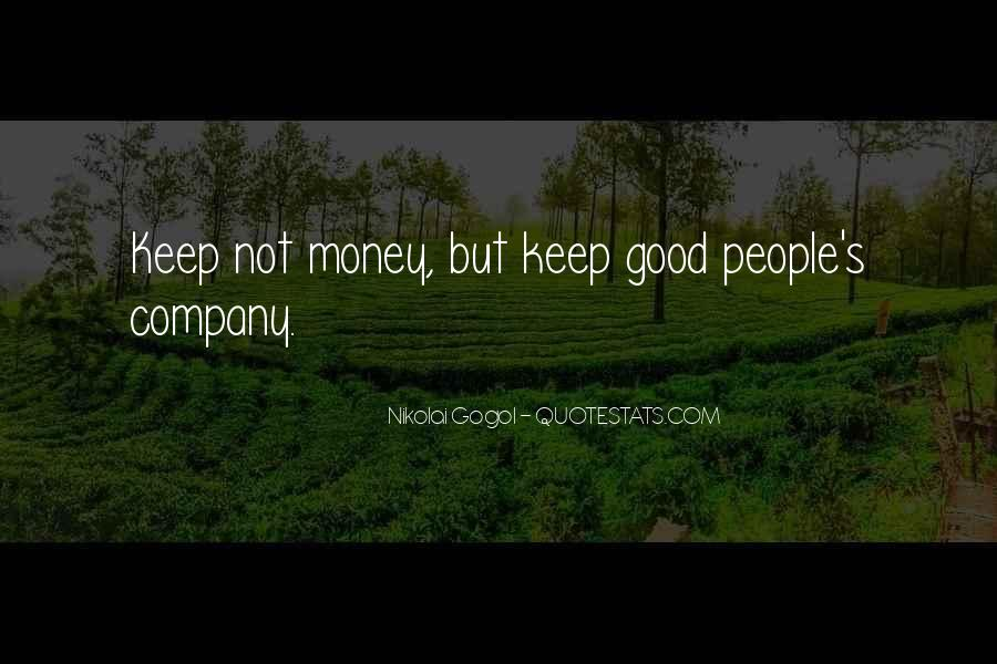 Not Good Company Quotes #309785