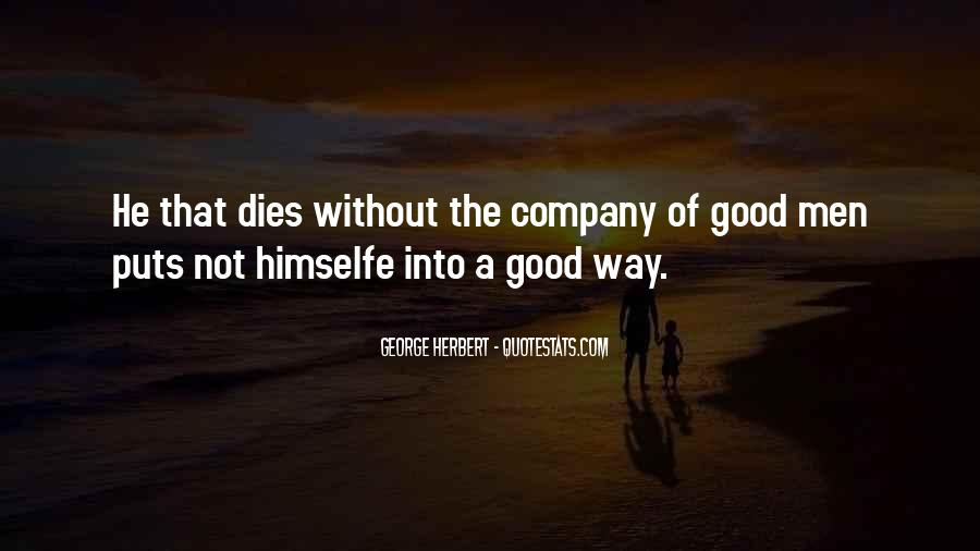 Not Good Company Quotes #317209