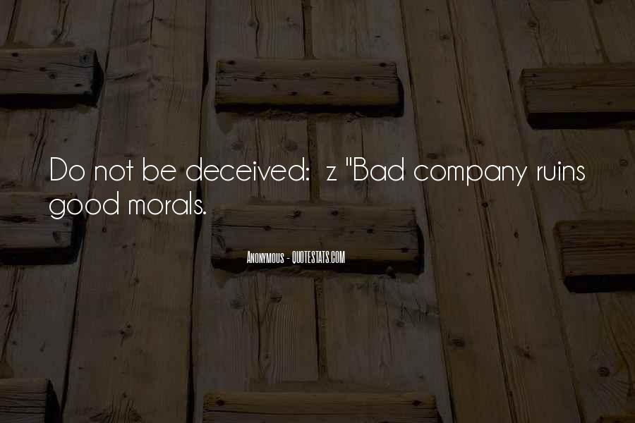 Not Good Company Quotes #392505