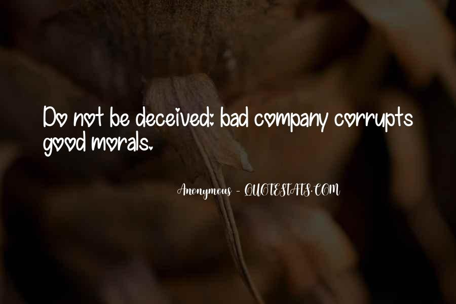 Not Good Company Quotes #510433