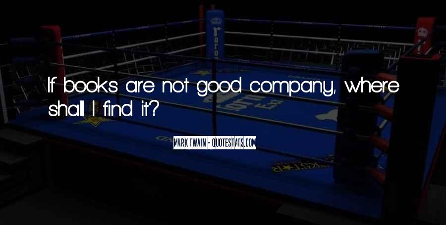 Not Good Company Quotes #554219
