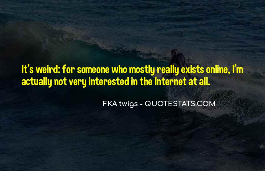 Not Interested In Someone Quotes #104838