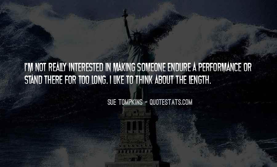 Not Interested In Someone Quotes #1224593