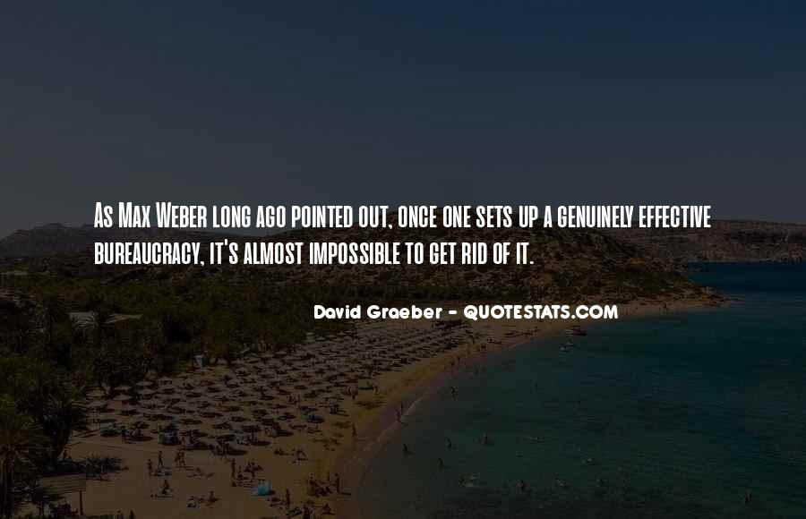 Quotes About Bureaucracy Weber #1300544