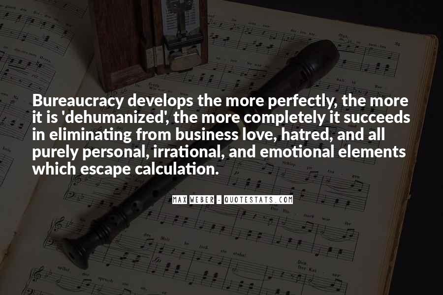 Quotes About Bureaucracy Weber #590788