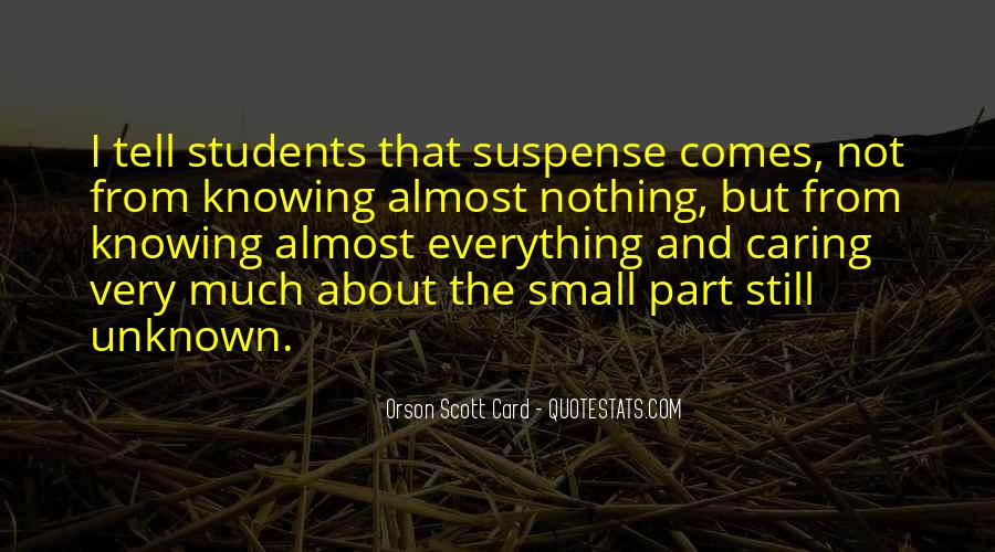Not Knowing Everything Quotes #1097244