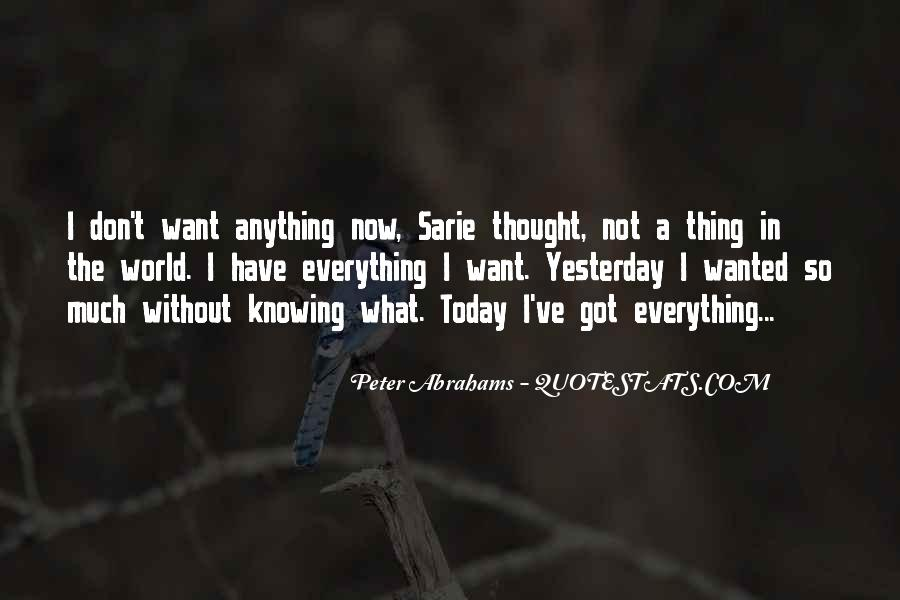 Not Knowing Everything Quotes #1535175