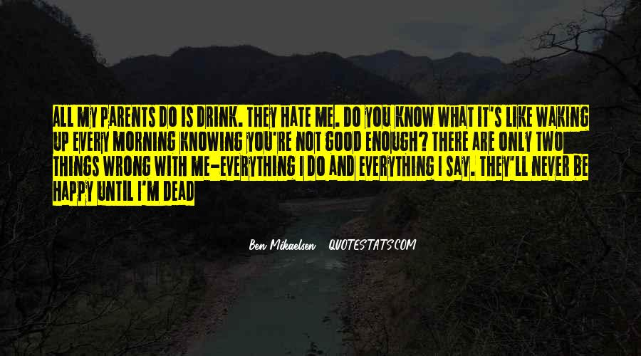 Not Knowing Everything Quotes #1694718