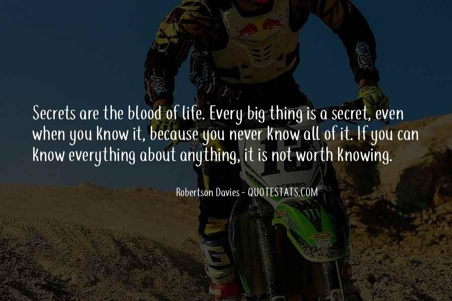 Not Knowing Everything Quotes #1765079
