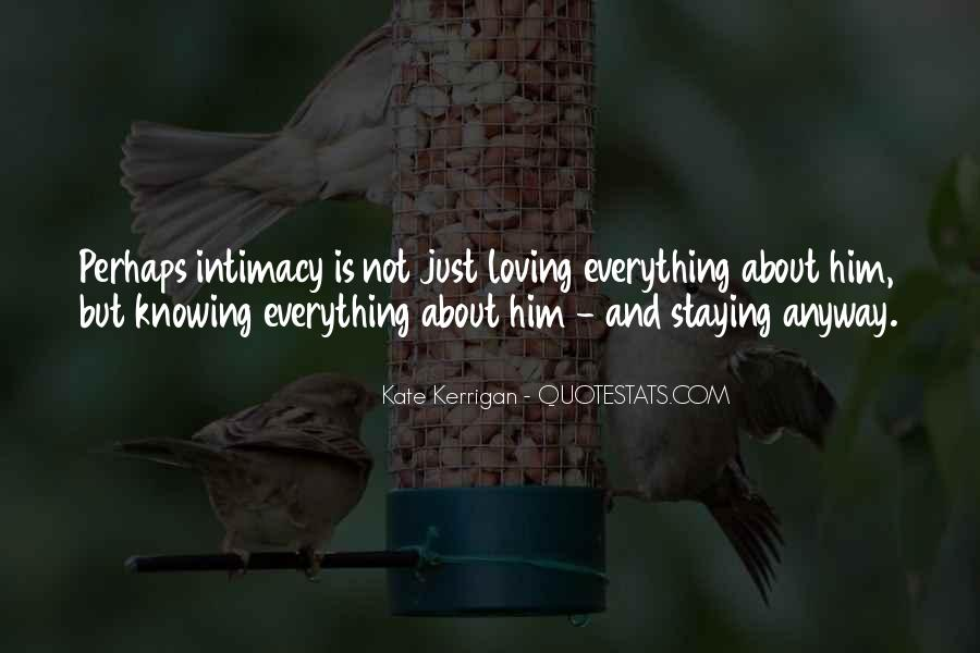 Not Knowing Everything Quotes #322643
