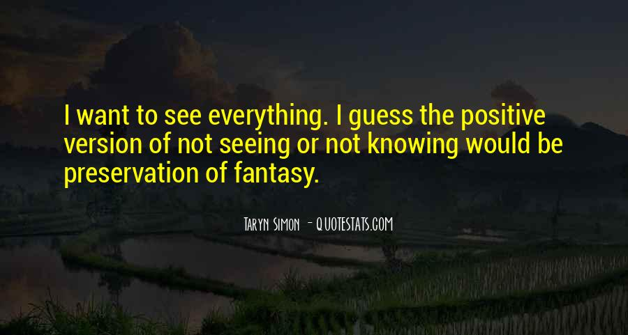 Not Knowing Everything Quotes #532776