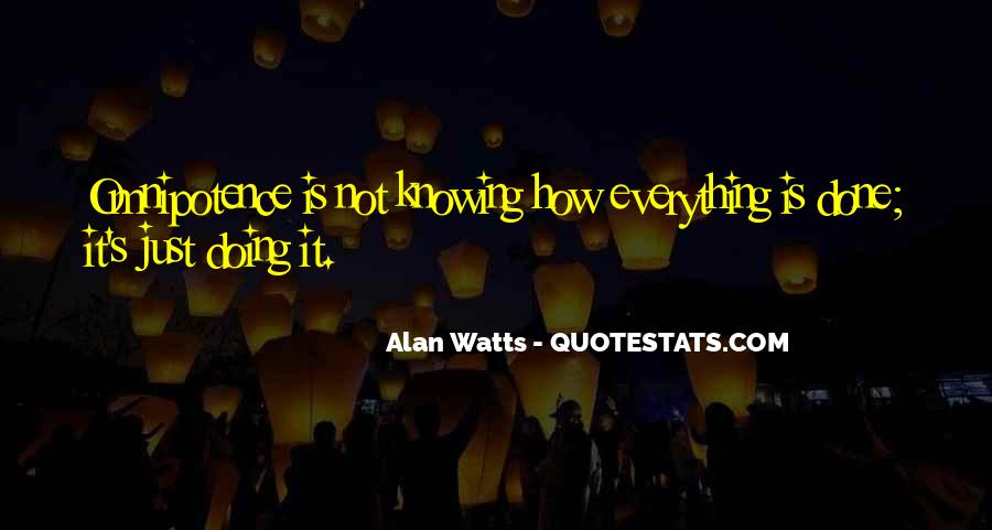 Not Knowing Everything Quotes #588144