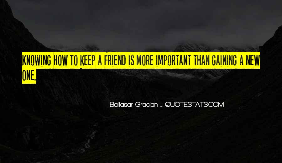 Not Knowing Friend Quotes #140562