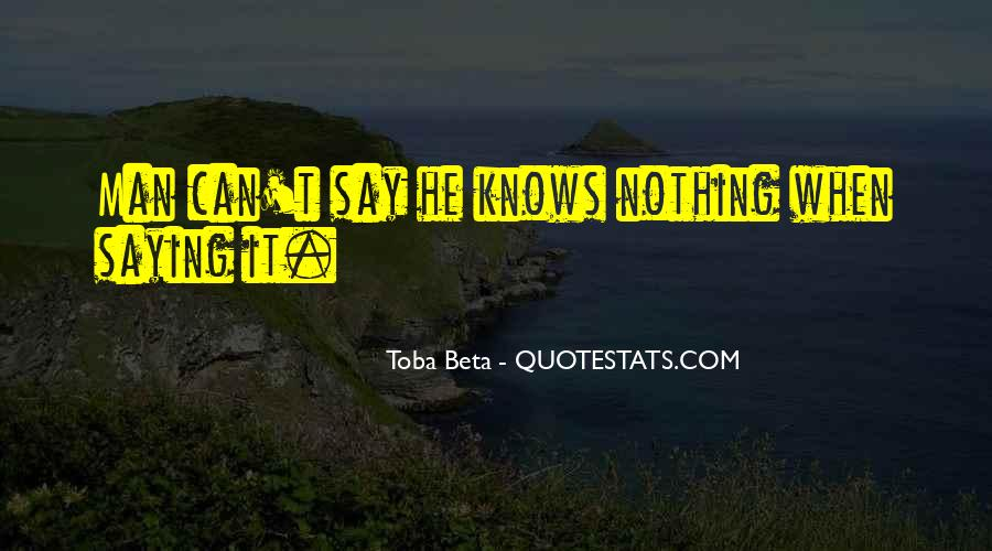 Not Knowing How To Say Something Quotes #181741