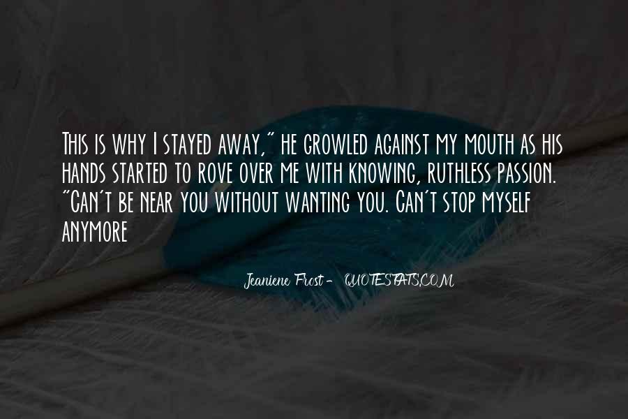 Not Knowing You Anymore Quotes #465560