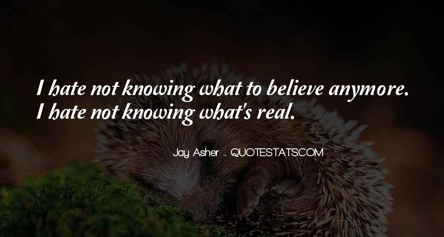 Not Knowing You Anymore Quotes #904498