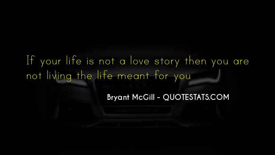 Not Meant For Love Quotes #1385071