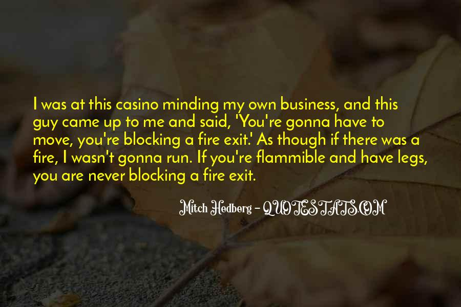 Not Minding Others Quotes #439610