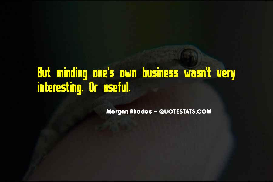 Not Minding Others Quotes #461376