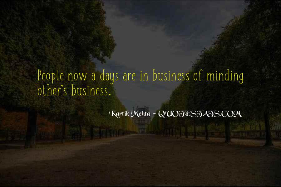 Not Minding Others Quotes #96910