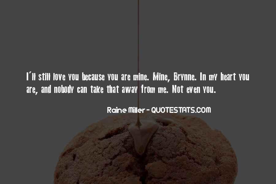 Not Mine Love Quotes #1026086