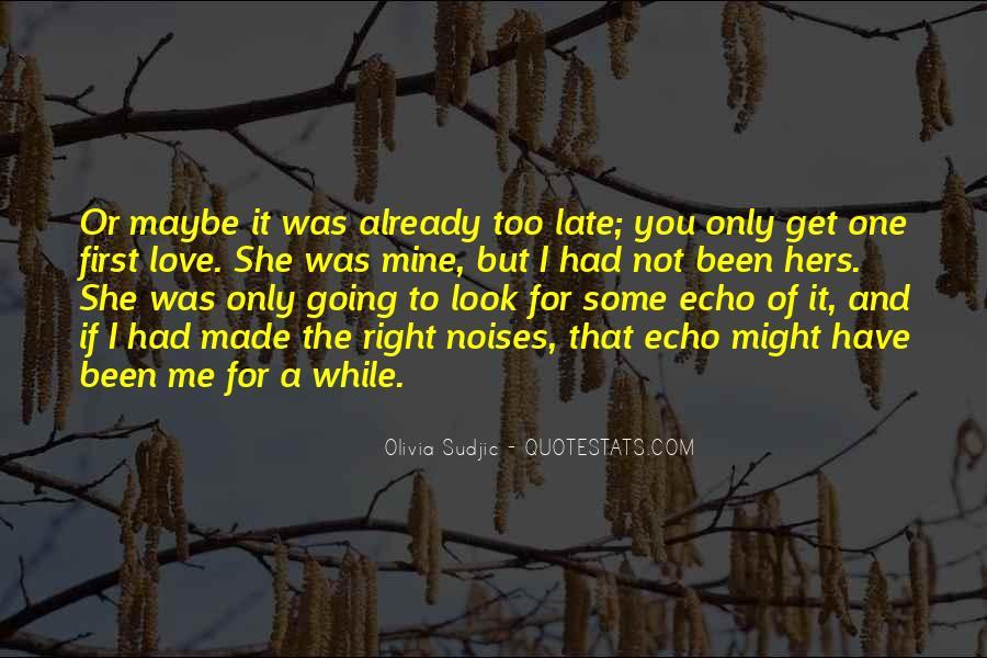 Not Mine Love Quotes #1089021