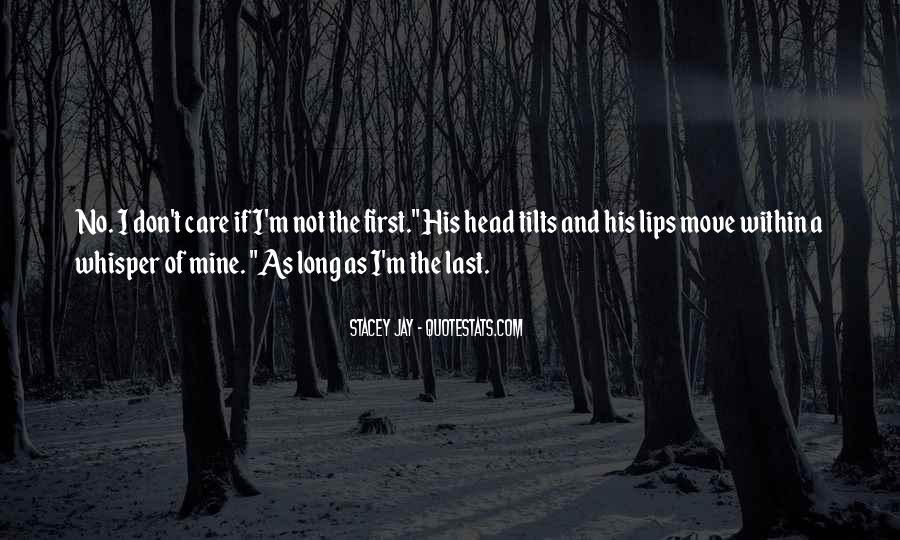Not Mine Love Quotes #1132042
