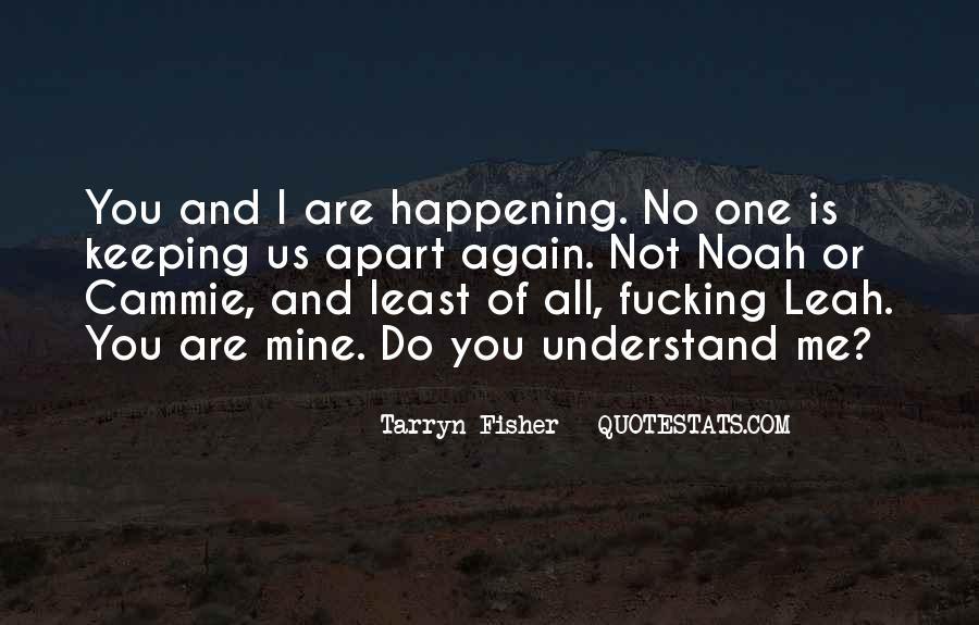 Not Mine Love Quotes #427606