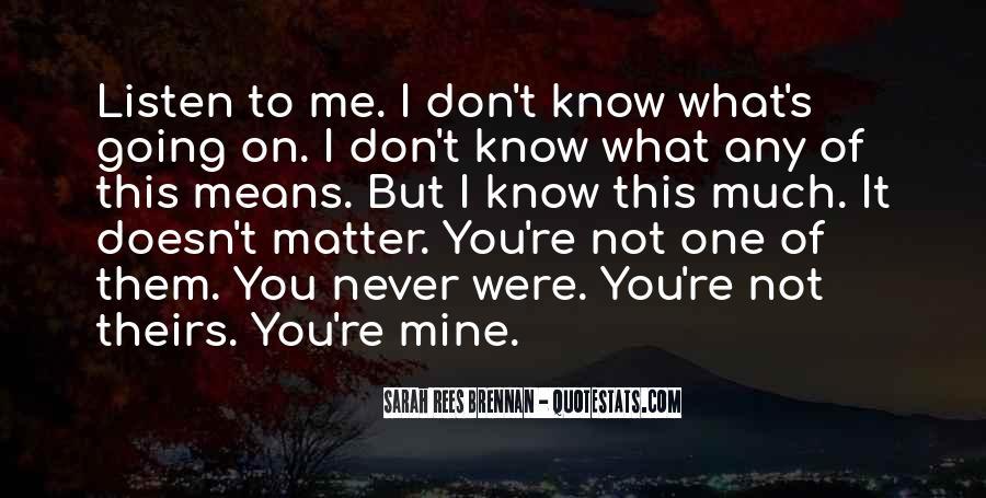 Not Mine Love Quotes #645632