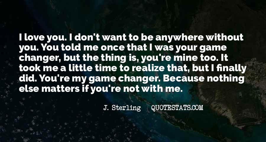 Not Mine Love Quotes #673254