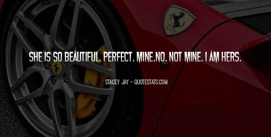 Not Mine Love Quotes #864658