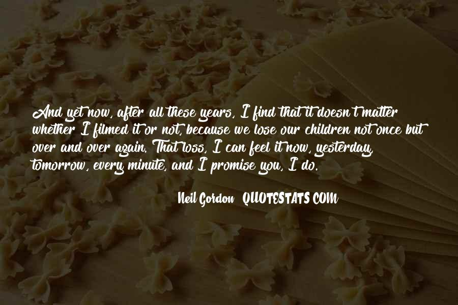 Not Over Yet Quotes #1269711