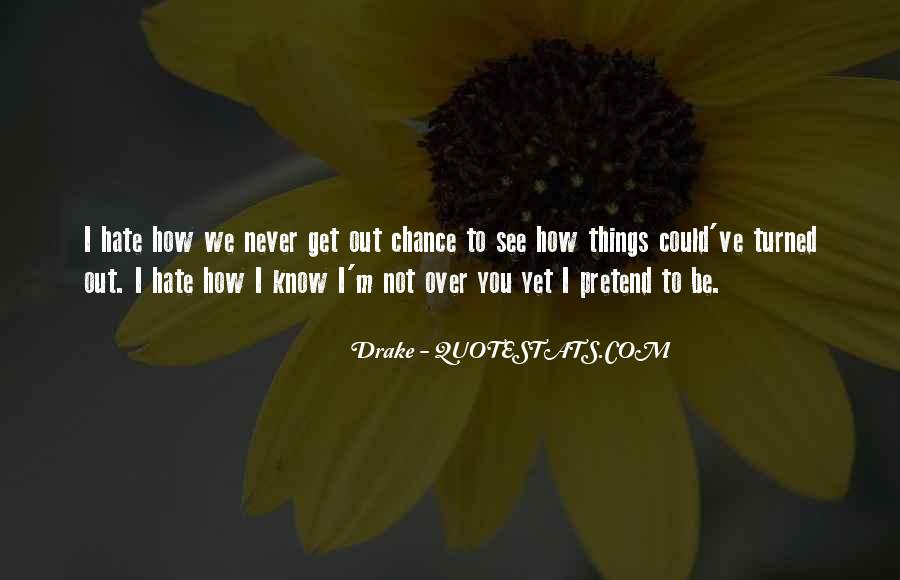 Not Over Yet Quotes #1350951
