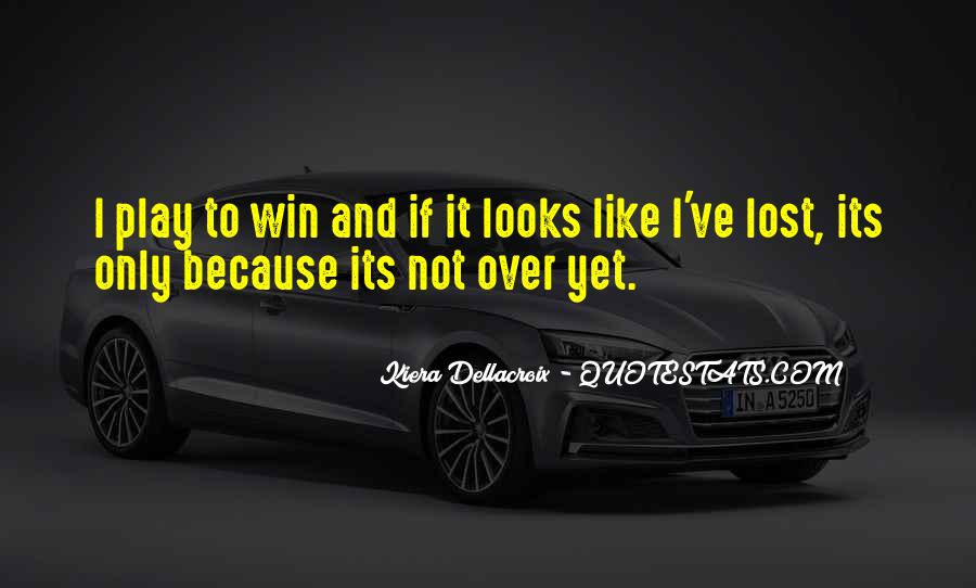 Not Over Yet Quotes #1409072