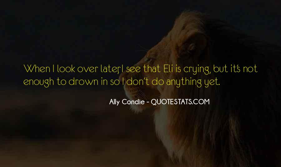 Not Over Yet Quotes #904386