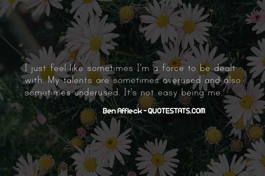 Not Overused Quotes #456169