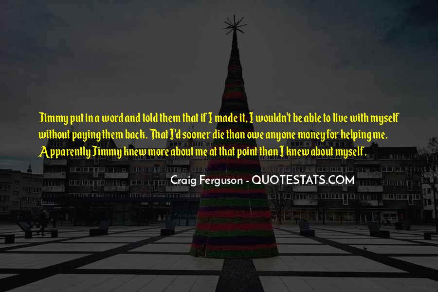 Not Paying Back Money Quotes #1231275