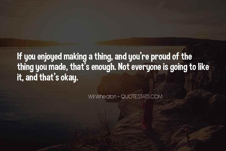 Not Proud Of You Quotes #1009753