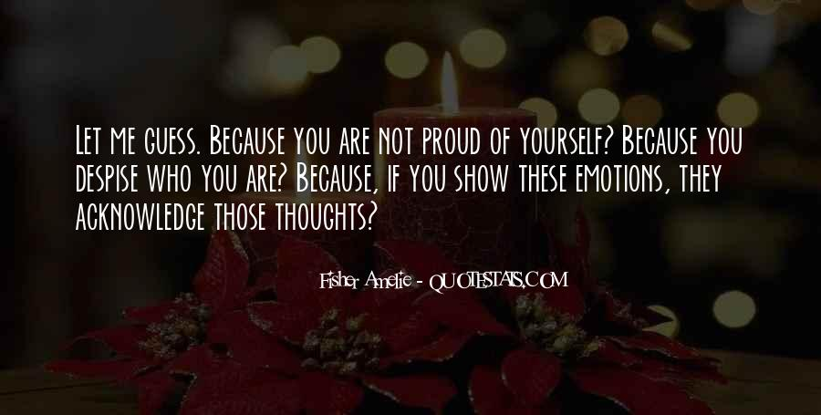 Not Proud Of You Quotes #538257